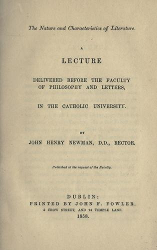 The nature and characteristics of literature by John Henry Newman