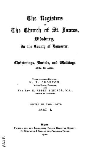 The Registers of the Church of St James, Didsbury by Lancashire Parish Register Society