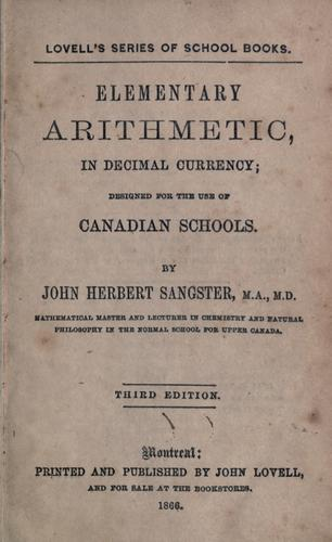 Elementary arithmetic in decimal currency by John Herbert Sangster