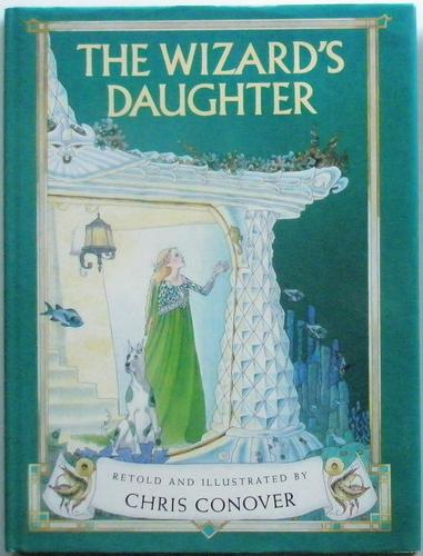 The wizard's daughter by Chris Conover