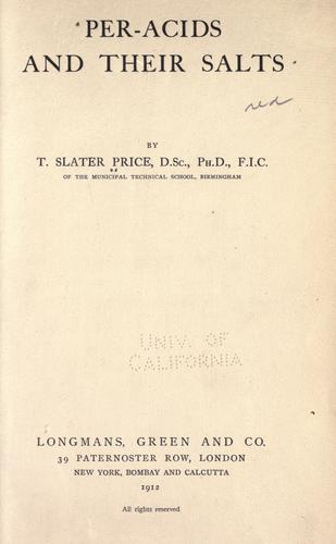 Per-acids and their salts by T. Slater Price