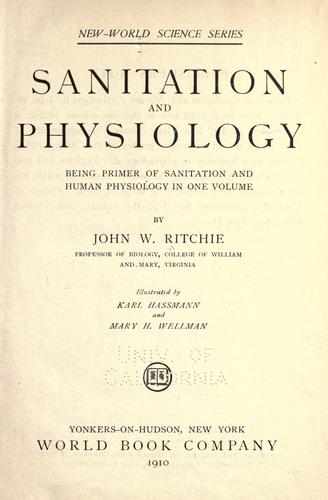Sanitation and physiology by John W. Ritchie