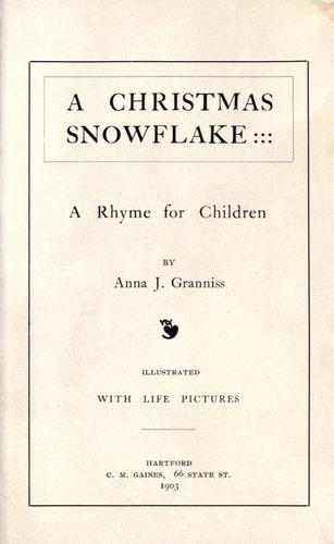 A Christmas snowflake by Anna J. Granniss