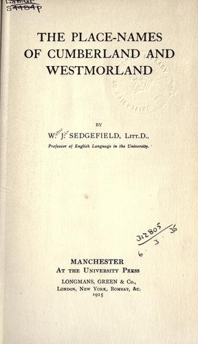 The place-names of Cumberland and Westmorland by Sedgefield, Walter John