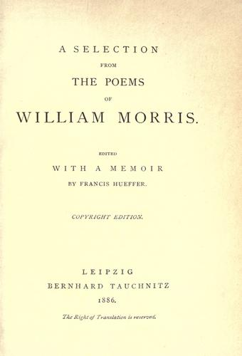 A selection from the poems of William Morris by