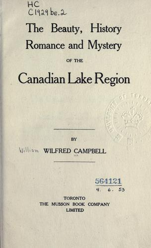 The beauty, history, romance and mystery of the Canadian lake region