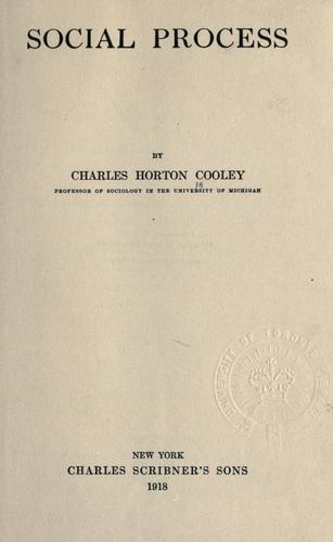 Social process by Charles Horton Cooley