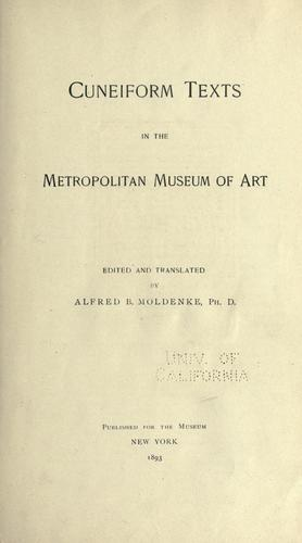 Cuneiform texts in the Metropolitan Museum of Art by Alfred Bernard Moldenke