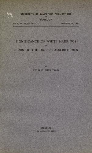 Significance of white markings in birds of the order Passeriformes by Henry Chester Tracy