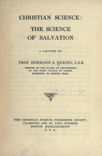 Christian science: the science of salvation by Hermann Siegfried Hering