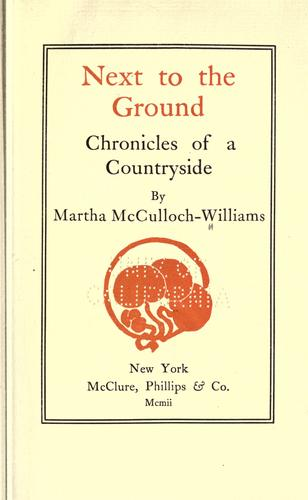 Next to the ground by Martha McCulloch Williams