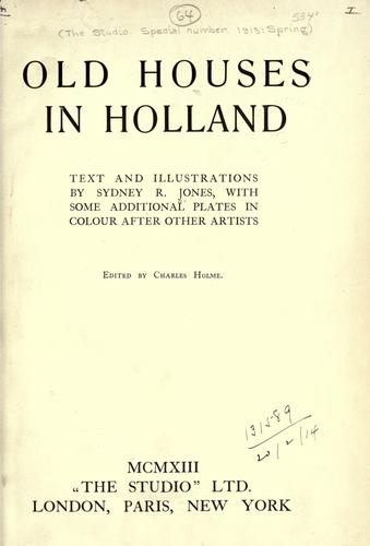 Old houses in Holland by Jones, Sydney R.