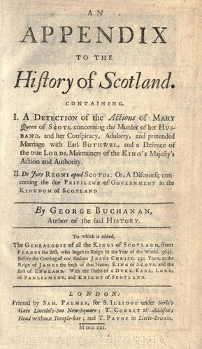An appendix to the History of Scotland.