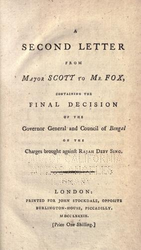 A second letter from Major Scott to Mr. Fox by Scott Major