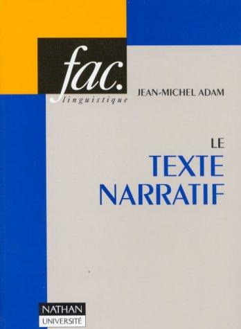Le Texte narratif by Jean-Michel Adam