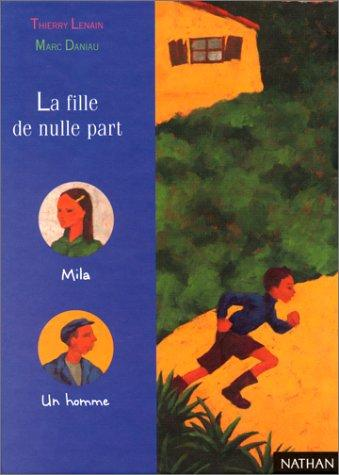 La fille de nulle part by Marc Daniau