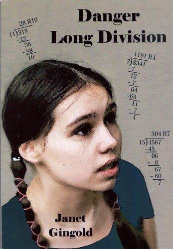 Danger, Long Division by Janet Gingold