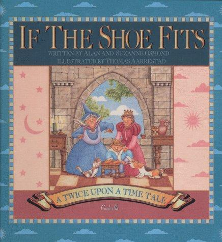 If the Shoe Fits (Twice Upon a Time) by Alan Osmond