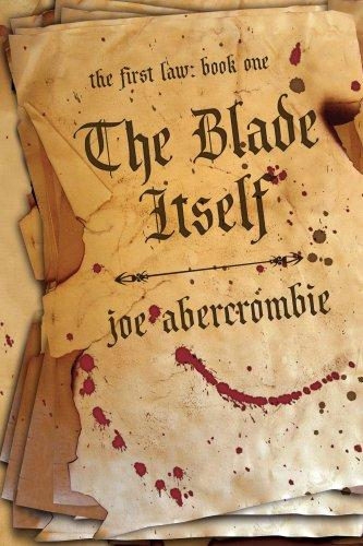 The Blade Itself (The First Law by Joe Abercrombie