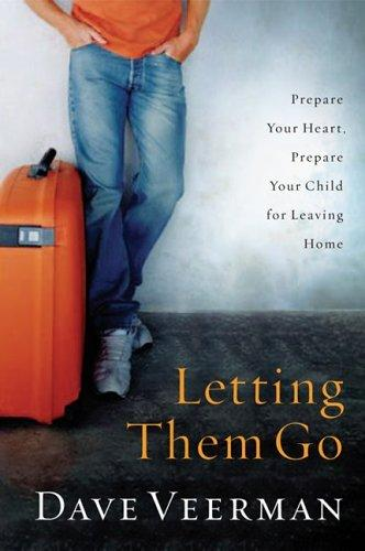 Letting them go by David Veerman