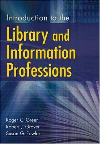 Introduction to the library and information professions by