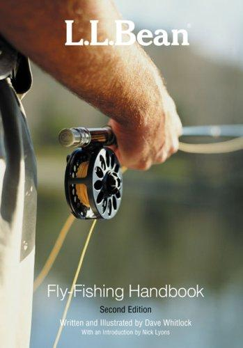L.L. Bean Fly-Fishing Handbook, Second Edition (L. L. Bean) by Dave Whitlock